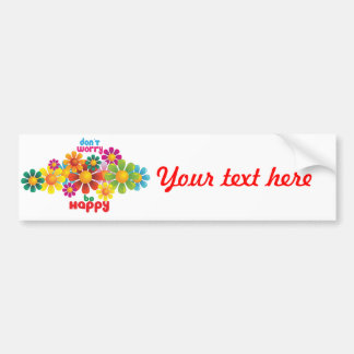 Don't worry be happy bumper sticker
