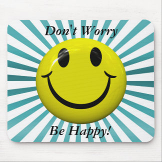 Don't Worry Be Happy Face Mousepad