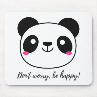 Don't Worry, Be Happy! Slogan Mouse Mat