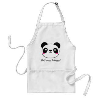 Don't Worry, Be Happy! Slogan Standard Apron