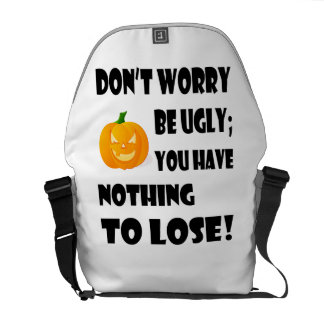 Don't Worry be Ugly - Messenger Bag (Medium)