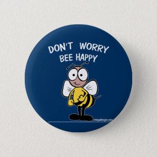 Don't Worry Bee Happy 6 Cm Round Badge