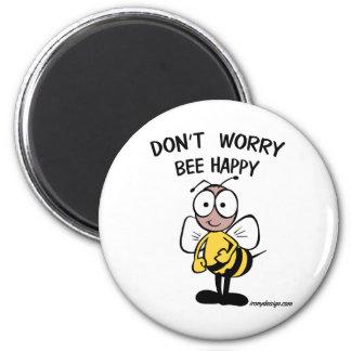 Don't Worry Bee Happy 6 Cm Round Magnet