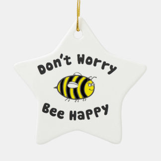 Don't Worry Bee Happy Christmas Ornament