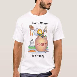 Don't Worry Bee Happy Tshirt