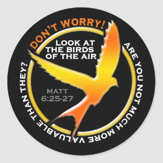 Don't Worry Christian Bird Bible Verse Religious Classic Round Sticker