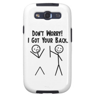 Don't Worry - I got you back. Samsung Galaxy SIII Cover