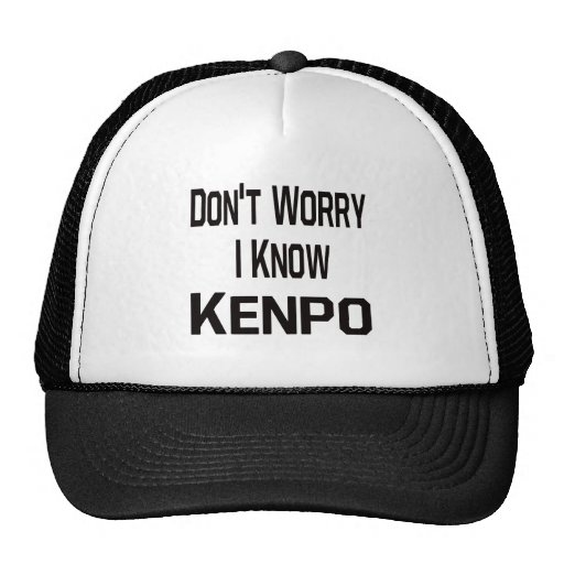 Don't worry i know Kenpo. Hat