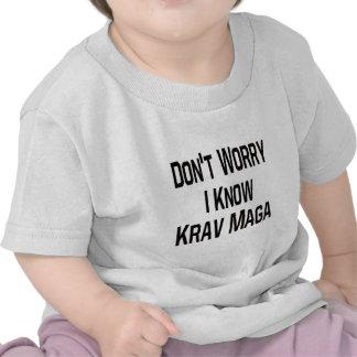 Don't Worry I Know Krav Maga. T-shirts