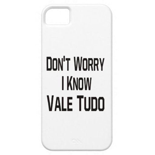 Don't worry i know Vale Tudo. iPhone 5/5S Cases