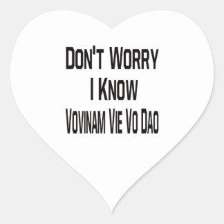 Don't Worry I Know Vovinam vie vo dao Sticker