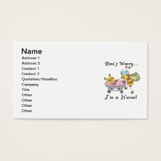Don't Worry I'm a Nurse T-shirts and Gifts Business Card