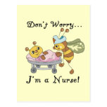 Don't Worry I'm a Nurse Tshirts and Gifts Post Cards