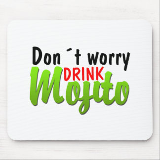 Dont Worry Mouse Mat