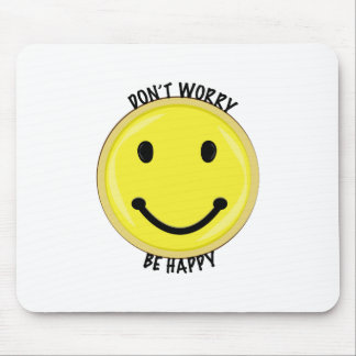 Dont Worry Mousepads