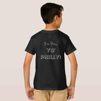 Don't You Know I'm from Yo Philly T-Shirt