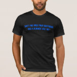 Dont you wish your Boyfriend was a Runner like me T-Shirt