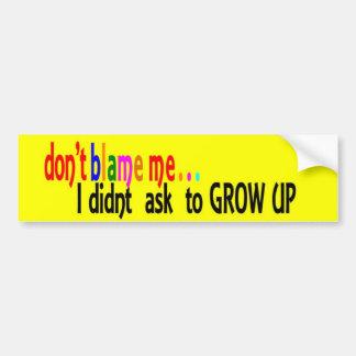 DontBlameMe-Sticker -Yellow Bumper Sticker