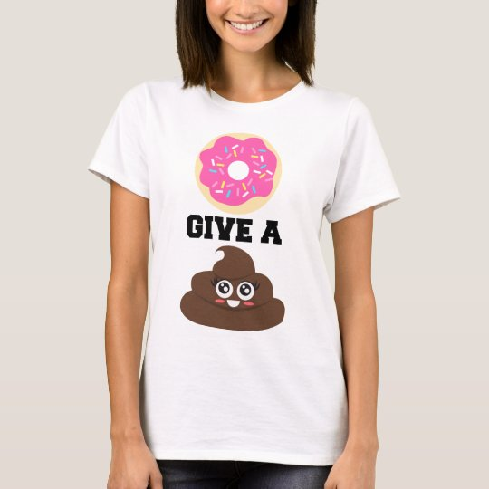 Donut Give a Poo T-Shirt
