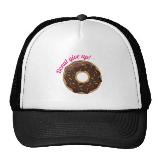 Donut Give Up! Cap