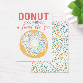 Donut I'd Do without a Friend Like You Valentine Business Card