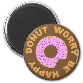 Donut Worry Be Happy 6 Cm Round Magnet