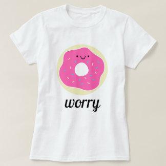 Donut Worry T-Shirt
