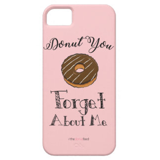 'Donut you forget about me' phone case - choc