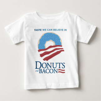 Donuts and Bacon: Taste we can Believe in Baby T-Shirt