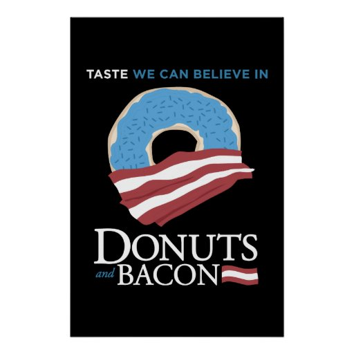 Donuts and Bacon: Taste we can Believe in - blue Print
