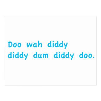 Doo Wah Diddy Postcard