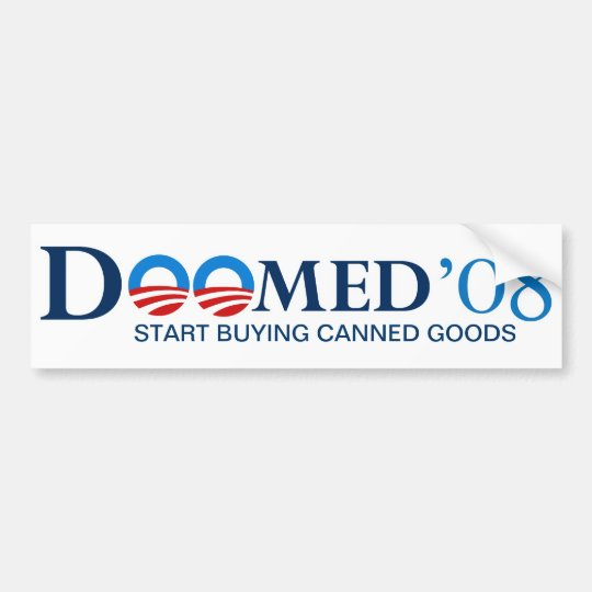 Doomed 08 Bumper Sticker