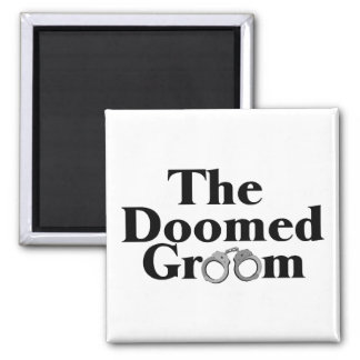 Doomed Groom Square Magnet