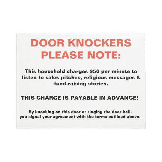 DOOR KNOCKERS PLEASE NOTE Novelty Sign warning fun