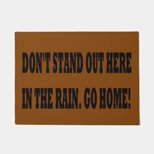 Doormat: Funny. 'Don't' stand. . . Doormat