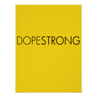 DOPESTRONG LANCE ARMSTRONG PARODY POSTER