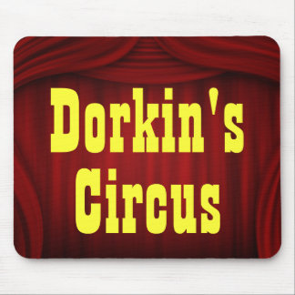 Dorkin s Circus Mouse Pad