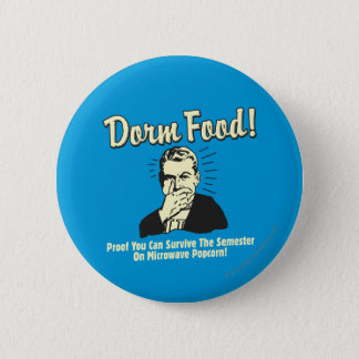 Dorm Food: Survive Microwave Popcorn 6 Cm Round Badge