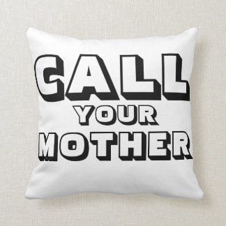 Dorm life! dont forget to call your mum! throw pillow