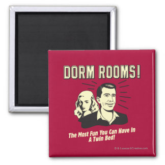 Dorm Room: Most Fun Twin Bed Square Magnet