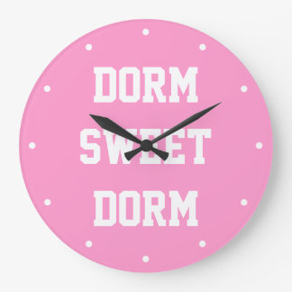 Dorm Sweet Dorm ~ Original Girly Large Clock