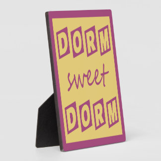 """Dorm Sweet Dorm"" plaque"