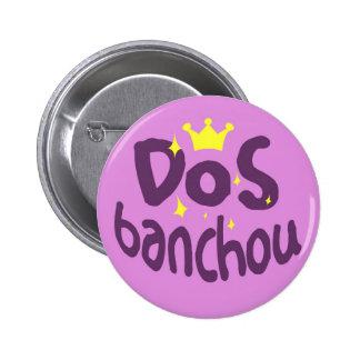 DoS Banchou 6 Cm Round Badge