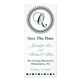 "Dot Circle Monogram Save The Date (Q Black / Gray) 4"" X 9.25"" Invitation Card"