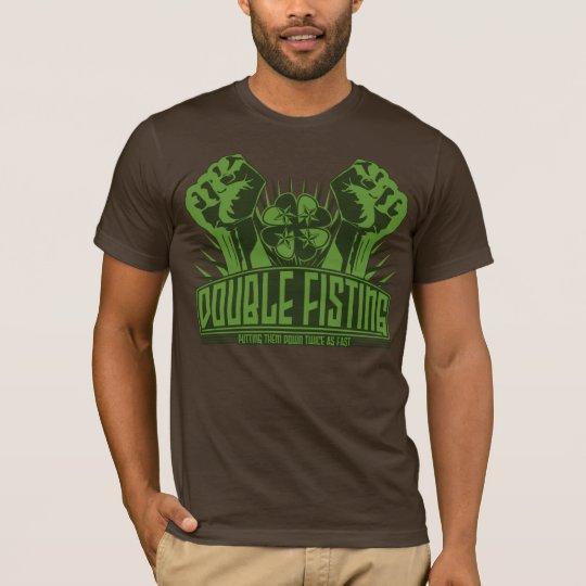 Double Fisting - Irish Style T-Shirt