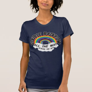 DOUBLE RAINBOW all the way T Shirts