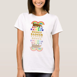 double rainbow honey badger T-Shirt