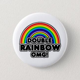 Double Rainbow OMG so intense 6 Cm Round Badge