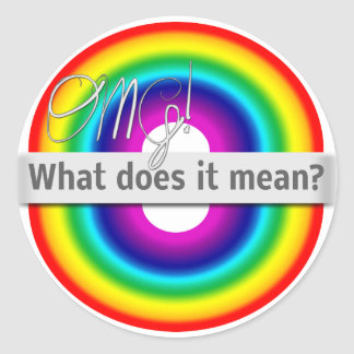 Double Rainbow: OMG! What does it mean? Round Sticker