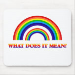 Double Rainbow. What does it mean? Mousepads